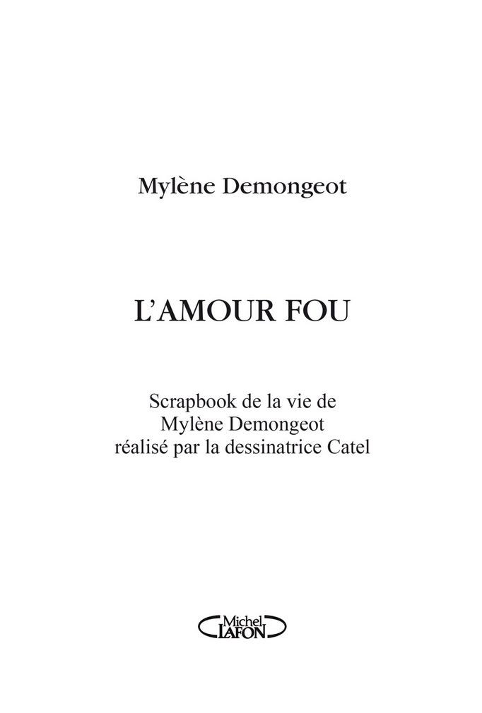 L'Amour fou – Mylène Demongeot